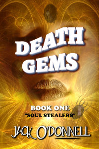 Death Gems: Soul Stealers by Jack O'Donnell