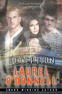 Lost Souls Deception - Book 3 in the Lost Souls series by Laurel O'Donnell