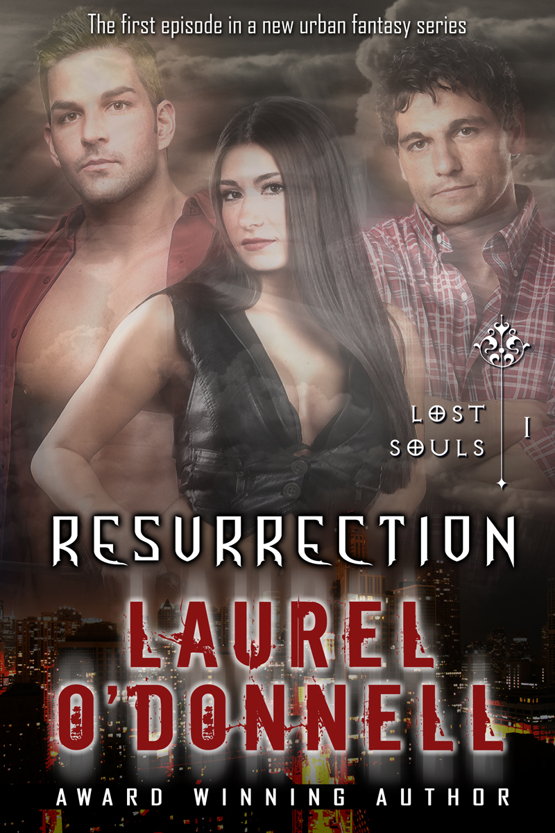Lost Souls Resurrection - Book 1 in the Lost Souls series by Laurel O'Donnell